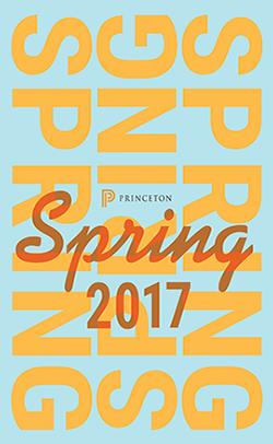 Princeton University Press Spring 2017 Catalog
